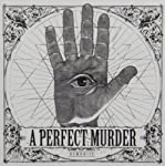 A PERFECT MURDER - DEMONIZE (CD)