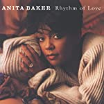 BAKER,ANITA - RHYTHM OF LOVE (CD)