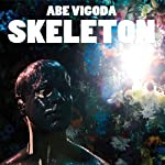 ABE VIGODA - SKELETON (CD)