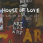 HOUSE OF LOVE - BABY GOT BACK ON ITS FEET (VINYL)