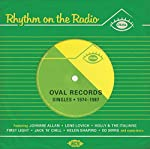 VARIOUS ARTISTS - RHYTHM ON THE RADIO: OVAL RECORDS SINGLES 1974-1987 (CD)