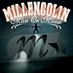 MILLENCOLIN - MAN OR MOUSE (CD)
