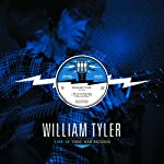 TYLER,WILLIAM - LIVE AT THIRD MANS (VINYL)