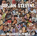 STEVENS,SUFJAN - ALL DELIGHTED PEOPLE (VINYL)