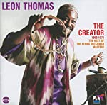 THOMAS, LEON - THE CREATOR 1969-73 - BEST OF THE FLYING DUTCHMAN MASTERS (CD)
