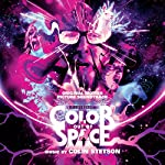 COLIN STETSON - COLOR OUT OF SPACE (ORIGINAL MOTION PICTURE SOUNDTRACK) (CD)