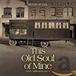 VARIOUS ARTISTS - THIS OLD SOUL OF MINE (2CD) (CD)
