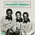 DETROIT EMERALDS - I THINK OF YOU: WESTBOUND SINGLES 1969-75 (CD)