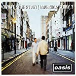 OASIS - (WHAT'S THE STORY) MORNING GLORY? (DELUXE) [2LP VINYL]