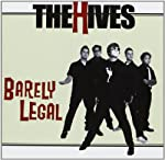 HIVES - BARELY LEGAL (CD)