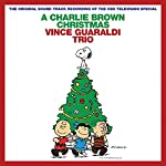 VINCE GUARALDI TRIO - A CHARLIE BROWN CHRISTMAS (2012 REMASTERED AND EXPANDED EDITION) (CD)