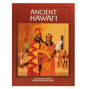 "This Herb Kane paperback, ""Ancient Hawaiʻi"", How ancient Polynesian explorers found the Hawaiian Islands, the most remote in Earth's largest sea."