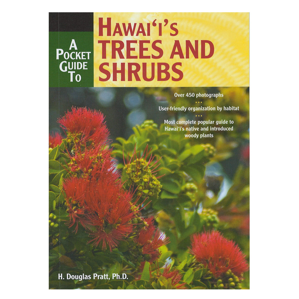 Pocket Guide to Hawaiʻi's Trees and Shrubs