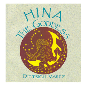 Book cover shows painting of the moon goddess Hina as depicted by celebrated Hawaiian artist Dietrich Varez. Brown, yellow, tan and the title in bluegreen.