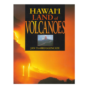 Book cover shows an orange and gold scene of lava from Kīlauea volcano running and dripping into the sea, with an inset of a lava fountain in the center of the cover.