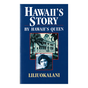 The dark blue cover shows inset photos of ʻIolani Palace on Oahu, and Queen Liliʻuokalani, Queen of Hawaiʻi.