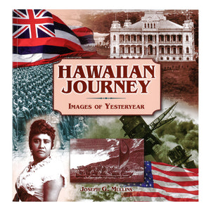 Hawaiian Journey: Images of Yesteryear