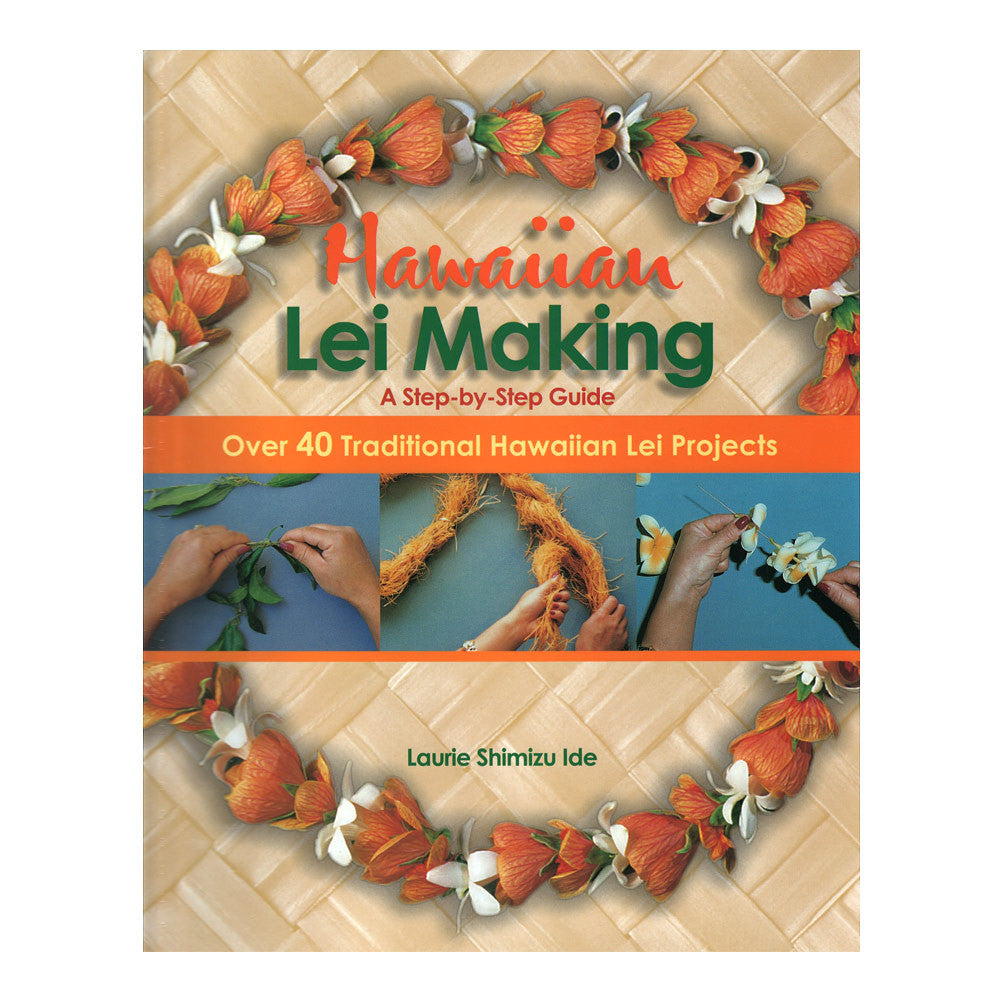 Book cover shows an orange Hawaiian flower lei on a lauhala/pandanus background, with images of hands working on creating lei.