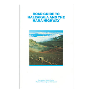 Road Guide to Haleakalā and the Hana Highway