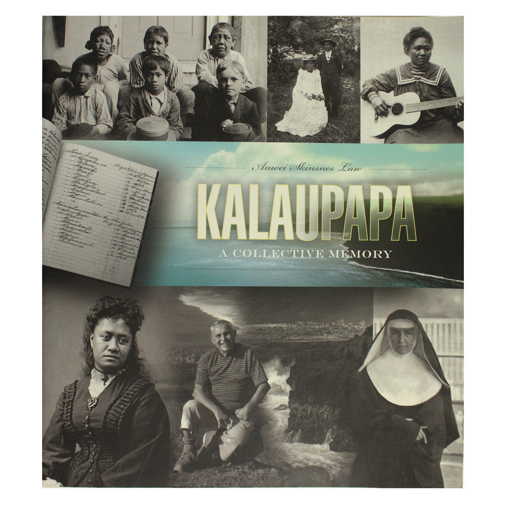 Book cover shows black and white archival images of Hawaiians and caregivers, like nuns, who were confined to the colony of Kalaupapa on Molokaʻi.