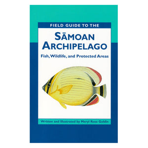 Field Guide to the Sāmoan Archipelago