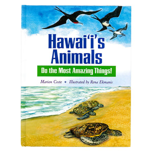Hawaiʻi's Animals: Do the Most Amazing Things