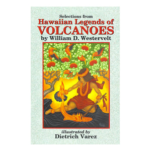 Hawaiian Legends of Volcanoes