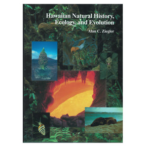 Book cover is a collage of Hawaiian natural features, including a lava tube, Haleakalā silversword, monk seals, and various plants.