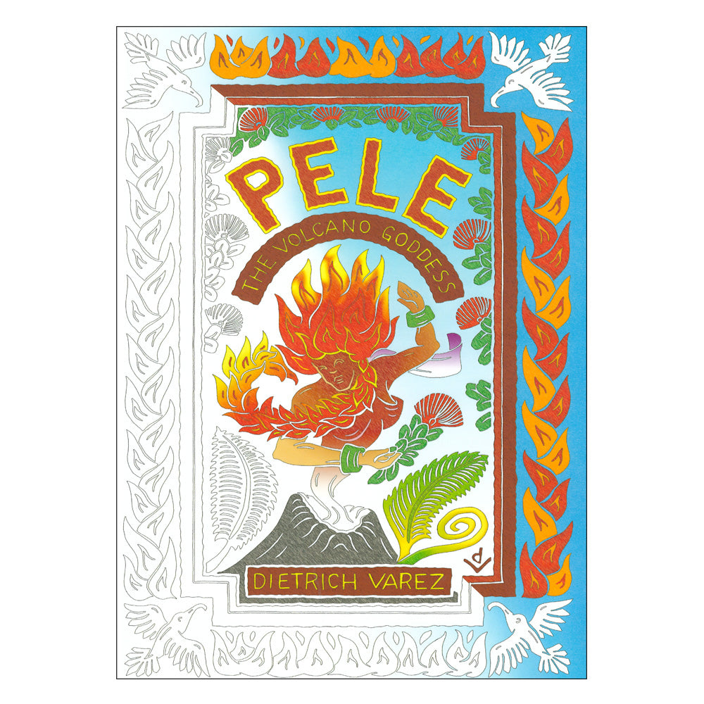 Pele the Volcano Goddess Coloring Book Hawaii Pacific