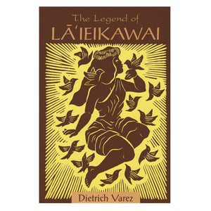 The Legend of Lāʻieikawai
