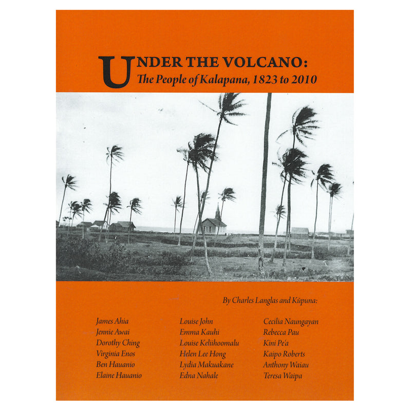 Under the Volcano: The People of Kalapana, 1823 to 2010