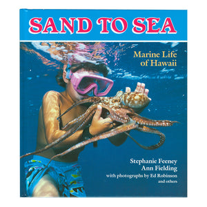 Sand to Sea Marine Life of Hawaiʻi
