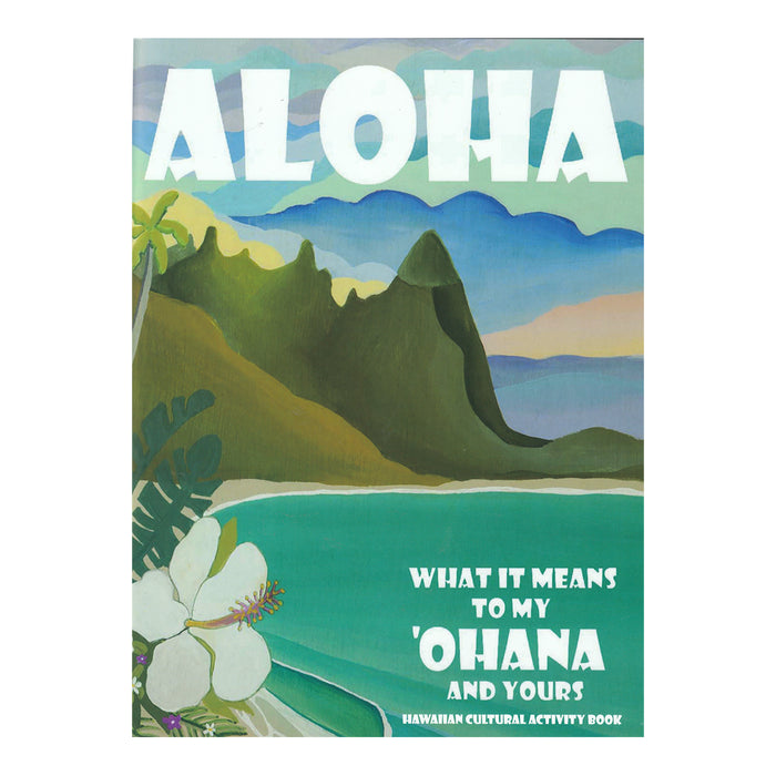 Aloha: What it Means to My ʻOhana