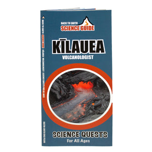 Science Guide: Kīlauea Volcanologist