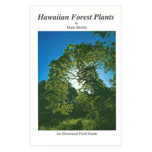 Hawaiʻi Forest Plants