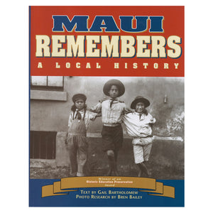 Cover shows archival photo of Hawaiʻi cowboys, black and white image. MAUI REMEMBERS title in blue and tan on a red banner across the top.