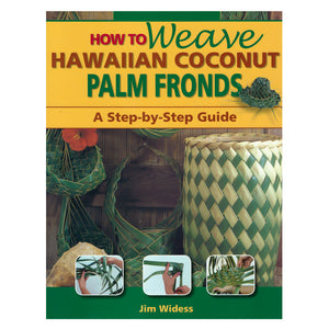 Book cover shows various things woven with coconut fronts, such as baskets, and inset photos of weaving techniques.
