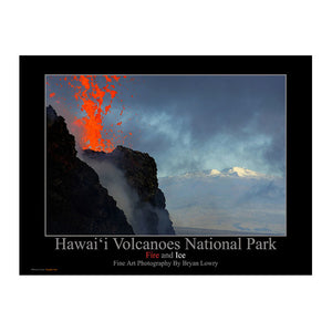 Poster shows erupting Kilauea cinder cone in foreground, with red lava ejecting, and the snow capped peak of Mauna Loa volcano in the background. Photo.