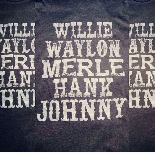 Willie Waylon Merle Hank Johnny Tee