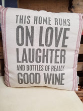 This Home Runs On LOVE LAUGHTER and Bottles Of Really Good WINE