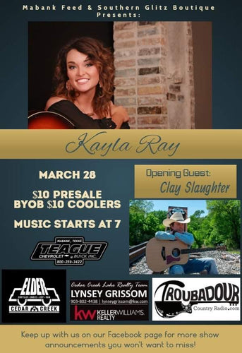 March 28th  /  Kayla Ray with Special Guest Clay Slaughter