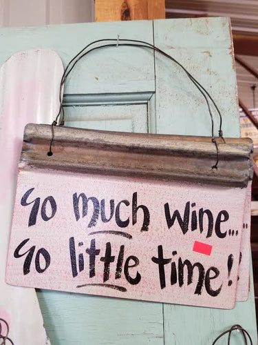 So Much WINE So Little Time!!
