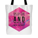 She Has Fire in Her Soul and Grace in her Heart Tote Bag | Christian Women's Apparel, Gifts & Accessories In White