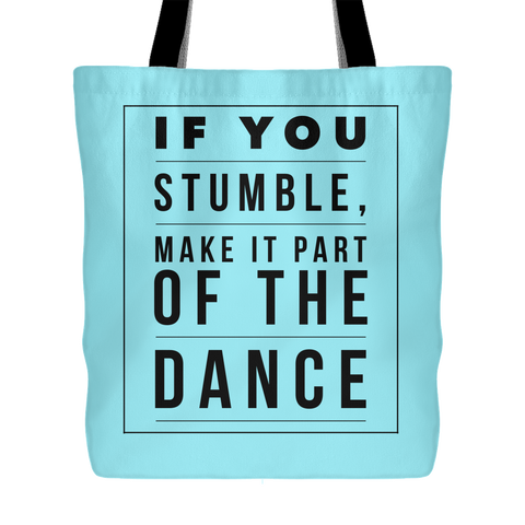 If You Stumble, Make it Part of the Dance | Christian Tote Bag Baby Blue