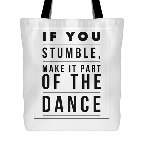If You Stumble, Make it Part of the Dance | Christian Tote Bag White