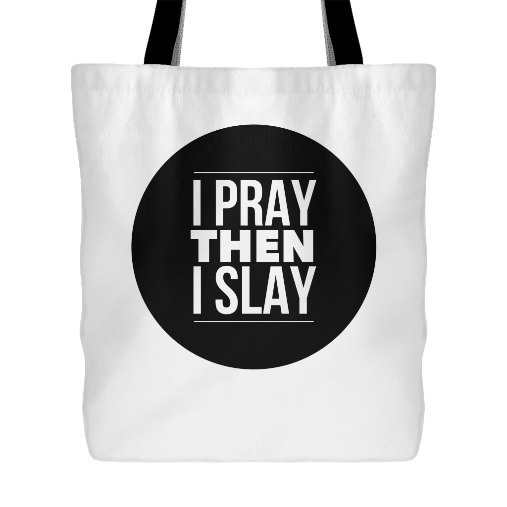 I Pray Then I Slay Christian Tote Bag: Doves x Fit