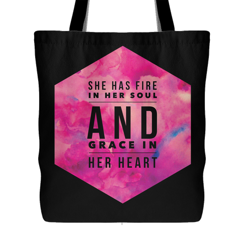 She Has Fire in Her Soul and Grace in her Heart Tote Bag | Christian Women's Apparel, Gifts & Accessories In Black