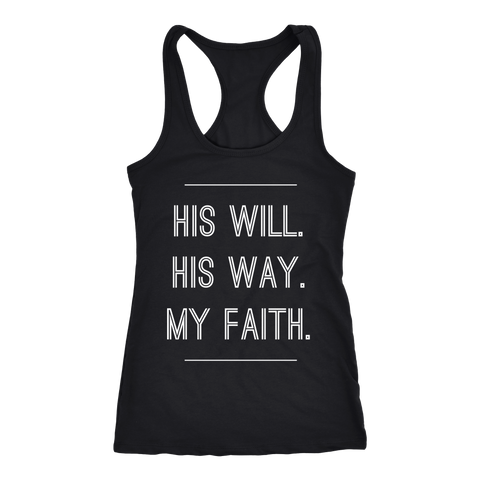 His Will. His Way. My Faith. | Christian Racerback Tank | Plus Sizes