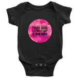 Every Good and Perfect Gift is From Above | Christian Onesie Black