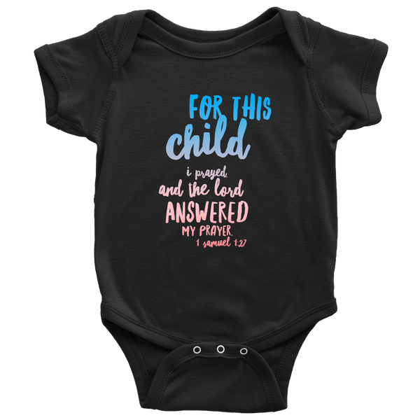 For This Child I Prayed Onesie